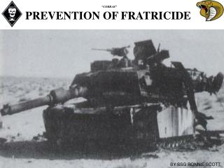 PREVENTION OF FRATRICIDE