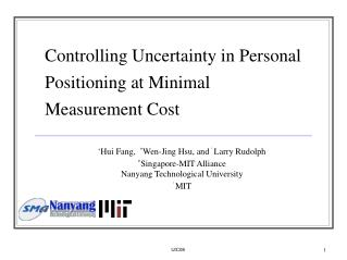 Controlling Uncertainty in Personal Positioning at Minimal Measurement Cost