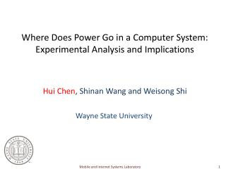 Where Does Power Go in a Computer System: Experimental Analysis and Implications