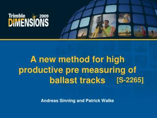 A new method for high productive pre measuring of ballast tracks