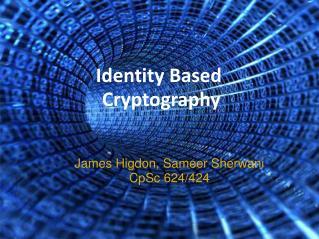 Identity Based Cryptography