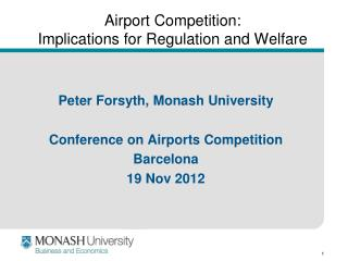Airport Competition: Implications for Regulation and Welfare