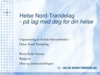 Helse Nord-Trøndelag -  på lag med deg for din helse