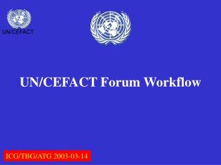 UN/CEFACT Forum Workflow