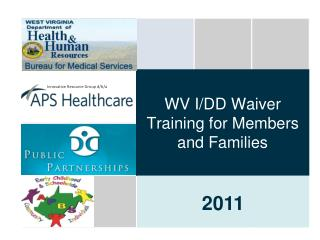 WV I/DD Waiver Training for Members and Families