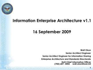Information Enterprise Architecture v1.1 16 September 2009
