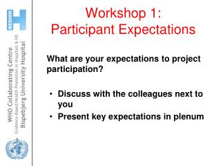 Workshop 1: Participant Expectations