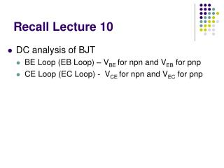 Recall Lecture 10