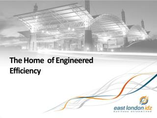 The Home  of Engineered Efficiency