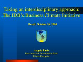 Taking an interdisciplinary approach: The IDB's Business Climate Initiative