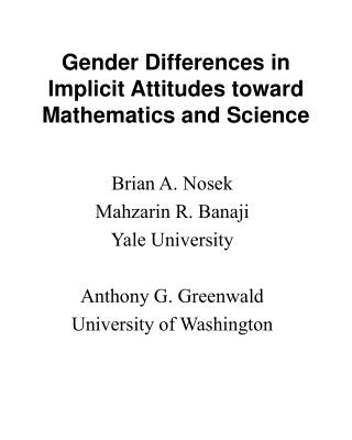 Gender Differences in Implicit Attitudes toward Mathematics and Science