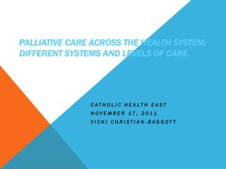 Palliative Care Across the Health System: Different Systems and Levels of Care