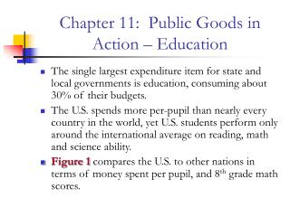Chapter 11:  Public Goods in Action – Education