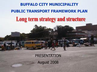 BUFFALO CITY MUNICIPALITY PUBLIC TRANSPORT FRAMEWORK PLAN