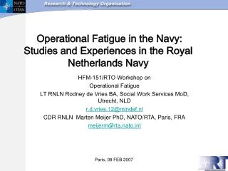 Operational Fatigue in the Navy: Studies and Experiences in the Royal Netherlands Navy