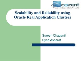 Scalability and Reliability using Oracle Real Application Clusters