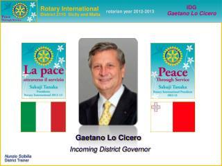 Gaetano Lo Cicero Incoming District Governor