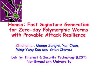 Hamsa: Fast Signature Generation for Zero-day Polymorphic Worms with Provable Attack Resilience