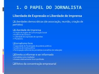 1. O papel do jornalista