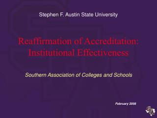 Reaffirmation of Accreditation: Institutional Effectiveness