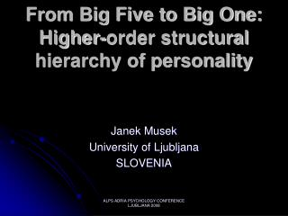 From Big Five to Big One: Higher-order structural hierarchy of personality