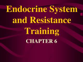 Endocrine System and Resistance Training