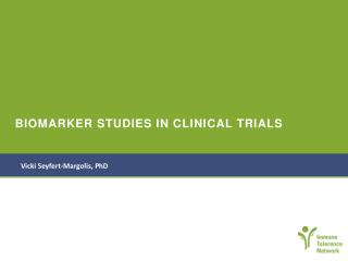 BIOMARKER STUDIES IN CLINICAL TRIALS
