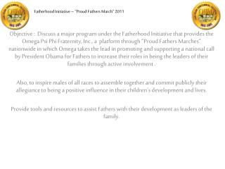 "Fatherhood Initiative – ""Proud Fathers March"" 2011"