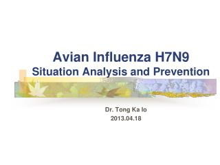 Avian Influenza H7N9 Situation Analysis and Prevention