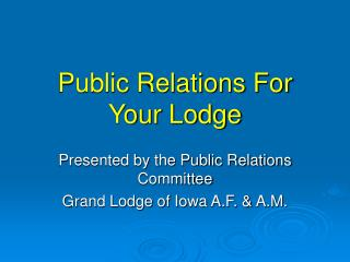 Public Relations For Your Lodge