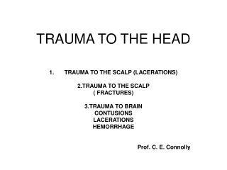TRAUMA TO THE HEAD