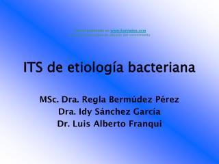 ITS de etiología bacteriana