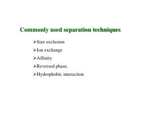 Commonly used separation techniques
