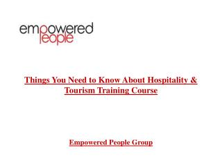 Things You Need to Know About Hospitality & Tourism Training
