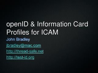 openID & Information Card  Profiles for ICAM