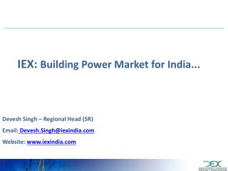 IEX:  Building Power Market for India...