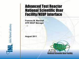 Advanced Test Reactor National Scientific User Facility/NEUP Interface