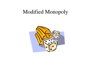 Modified Monopoly