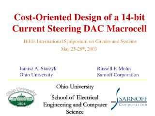 Cost-Oriented Design of a 14-bit Current Steering DAC Macrocell