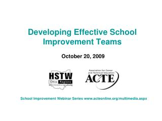 Developing Effective School Improvement Teams  October 20, 2009