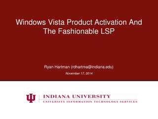 Windows Vista Product Activation And The Fashionable LSP