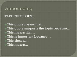 Announcing