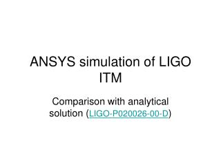 ANSYS simulation of LIGO ITM