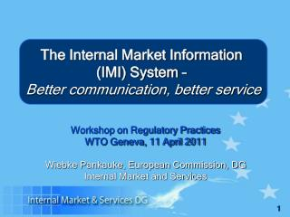 Workshop on Regulatory Practices WTO Geneva, 11 April 2011