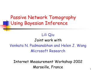 Passive Network Tomography  Using Bayesian Inference