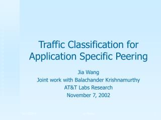 Traffic Classification for Application Specific Peering