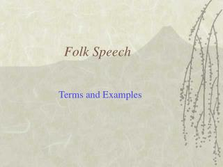 Folk Speech