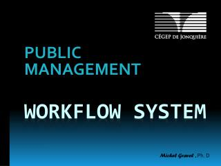 Workflow  system