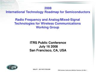2008 International Technology Roadmap for Semiconductors Radio Frequency and Analog/Mixed-Signal