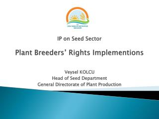 IP on Seed Sector Plant Breeders' Rights Implementions